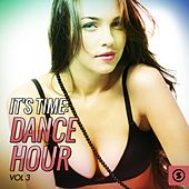 Play & Download It's Time Dance Hour, Vol. 3 by Various Artists | Napster