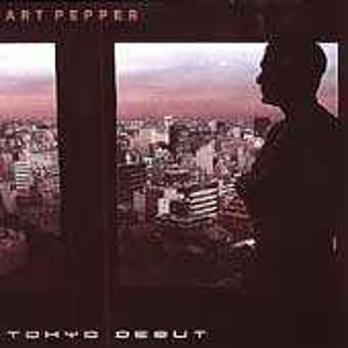 Play & Download Tokyo Debut by Art Pepper | Napster