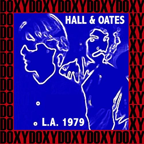 The Roxy Theater, Los Angeles, November 4th, 1979 (Doxy Collection, Remastered, Live on Fm Broadcasting) by Hall & Oates
