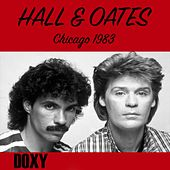 Park West, Chicago, 27th February, 1983 (Doxy Collection, Remastered, Live on Fm Broadcasting) by Hall & Oates