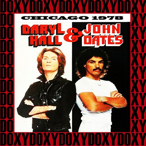 Park West, Chicago, November 22th, 1978 (Doxy Collection, Remastered, Live on Fm Broadcasting) von Hall & Oates