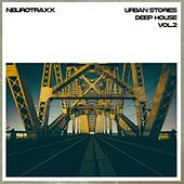Play & Download Urban Stories Deep House, Vol. 2 by Various Artists | Napster