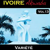 Play & Download Ivoire Akwaba, vol. 13 by Various Artists | Napster