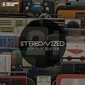 Play & Download Stereonized - Tech House Selection, Vol. 21 by Various Artists | Napster