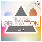 Noise Generation, Vol. 3 by Various Artists