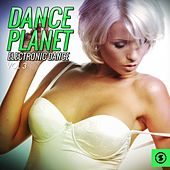 Dance Planet Electronic Dance, Vol. 3 by Various Artists
