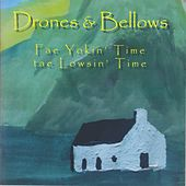 Play & Download Fae Yokin' Time Tae Lowsin' Time by The Drones | Napster