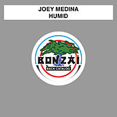 Play & Download Humid by Joey Medina | Napster