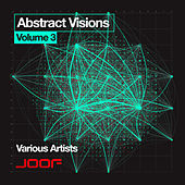 Abstract Visions, Vol. 3 by Various Artists