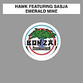 Play & Download Emerald Mine by H.A.W.K. | Napster