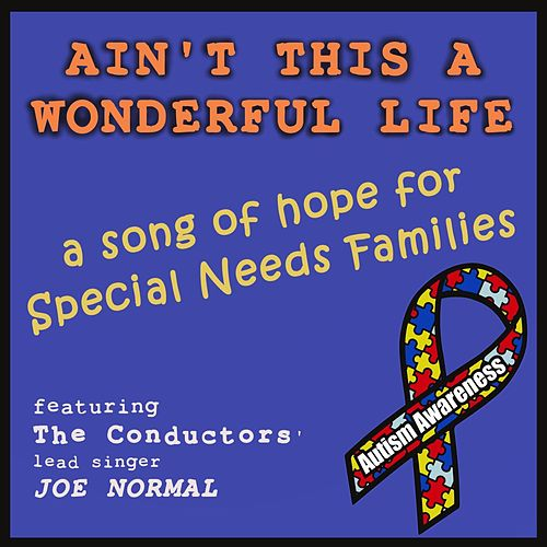 Play & Download Ain't This a Wonderful Life (feat. Joe Normal) by The Conductors | Napster