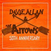 Davie Allan and the Arrows (50th Anniversary) by Davie Allan & the Arrows