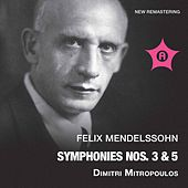 Mendelssohn: Symphonies Nos. 3 & 5 by Various Artists