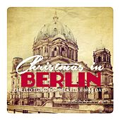 Christmas in Berlin by Various Artists