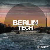 Play & Download Berlin Tech, Vol. 16 by Various Artists | Napster