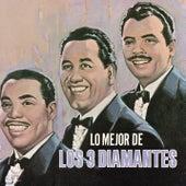 Lo Mejor de los Tres Diamantes by Los Tres Diamantes