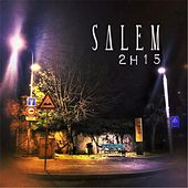 Play & Download 2h15 by Salem | Napster