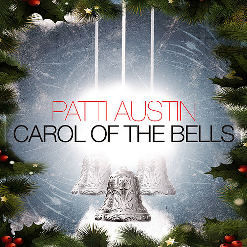 Carol of the Bells by Patti Austin