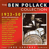 Play & Download The Ben Pollack Collection 1923-50 by Various Artists | Napster