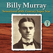 Play & Download Sensational 20th Century Super Star, Vol. 1 by Billy Murray | Napster