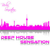 Deep House Sensation by Various Artists