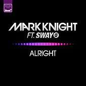 Play & Download Alright (Ringtone) by Mark Knight | Napster