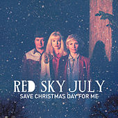 Play & Download Save Christmas Day For Me by Red Sky July | Napster