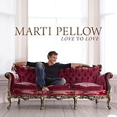 Love To Love by Marti Pellow