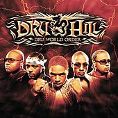 Dru World Order by Dru Hill