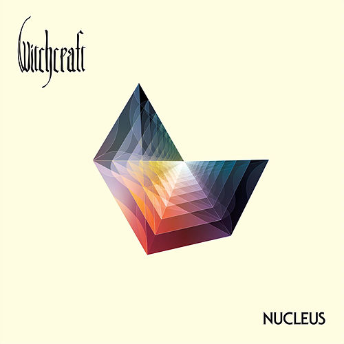 Nucleus by Witchcraft