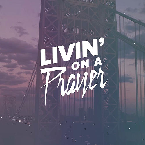 Play & Download Livin' on a Prayer by Epoch Failure | Napster