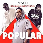 Play & Download Popular (feat. Casey Veggies & Fresco) by Joe Moses | Napster