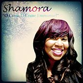 Play & Download O Come O Come Emmanuel by Shamora | Napster