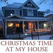 Play & Download Christmas Time At My House by Steve Weeks | Napster