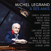 Play & Download Michel Legrand & ses amis by Various Artists | Napster