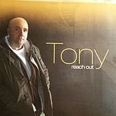 Play & Download Reach out by Tony | Napster