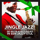Play & Download Jingle Jazz! (De Beste Kerstliedjes in een Jazzy Stijl) by Various Artists | Napster