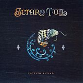 Play & Download Catfish Rising by Jethro Tull | Napster