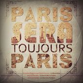 Play & Download Paris seras toujours Paris by Various Artists | Napster