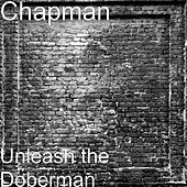 Unleash the Doberman by Chapman