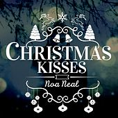 Play & Download Christmas Kisses by Noa Neal | Napster