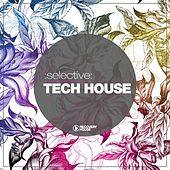 Selective: Tech House by Various Artists
