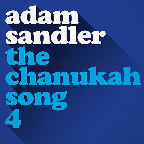 Play & Download The Chanukah Song, Part 4 by Adam Sandler | Napster