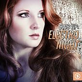 Play & Download Club VIP: Electro Night, Vol. 3 by Various Artists | Napster
