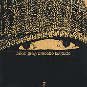 Placebo Solitude by Aeon Grey