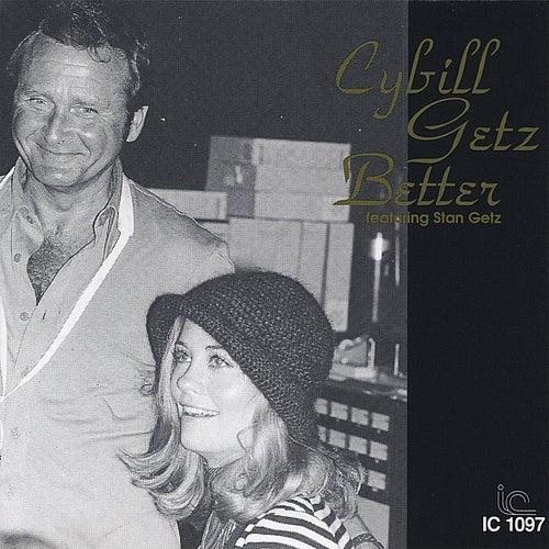 Cybill Getz Better by Cybill Shepherd