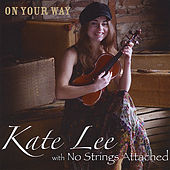 On Your Way by Kate Lee