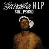 Still Psycho by Ganxsta Nip