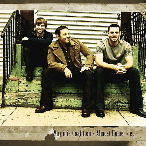 Play & Download Almost Home EP by Virginia Coalition | Napster