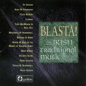 Blasta! The Irish Traditonal Music Special by Various Artists